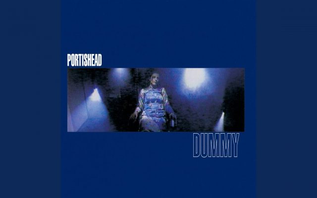 Portishead's Dummy album is 25 years old. This review examines its brilliance.
